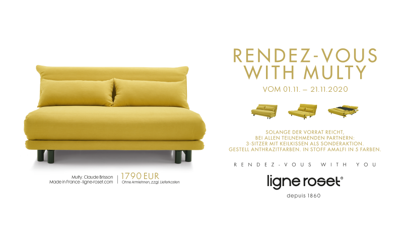 Aktion Ligne roset - RENDEZ-VOUS WITH MULTY Vom 01. November bis 21. November 2020